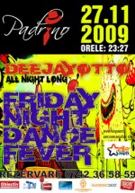 Friday Night Dance Fever in Pub Padrino din Suceava