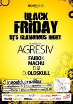 Black Friday party in Club Malibu din Bucuresti