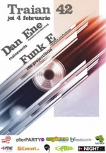 Dan Ene & Funk E in Traian 42 din Bucuresti
