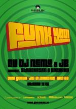 Funk You in Club Goblin din Bucuresti