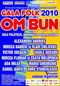 Gala Folk Om Bun 2010 la Sala Palatului din Bucuresti