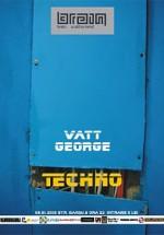 Vatt & George in Club Brain din Iasi