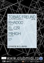 Tobias Freund, Rhadoo si El Cezere in Club Midi din Cluj-Napoca