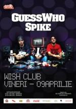 Concert Guess Who & Spike în Club Wish din Constanţa