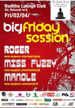 Big Friday Session la The Buddha Lounge din Bucureşti