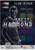 Treitl Hammond în Club River din Răduţi