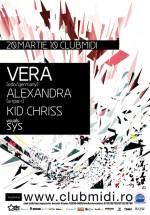 Vera, Alexandra & Kid Chriss în Club Midi din Cluj-Napoca
