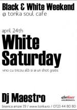 White Saturday în Club Tonka din Bucureşti
