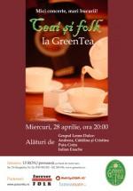 Ceai şi Folk la Green Tea din Bucureşti