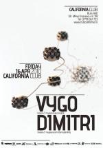 Vygo & Dimitri în Club California din Bucureşti
