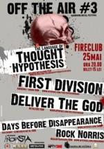 Off The Air #3 în Fire Club din Bucureşti