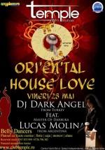 Ori'en'tal House Love în Club Temple din Bucureşti