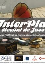 Concert InterPlay la Casa Universitarilor din Bucureşti