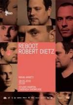 Reboot & Robert Dietz în Studio Martin din Bucureşti