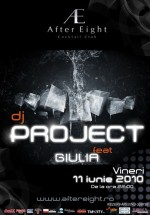 Dj Project Feat. Giulia la After Eight din Cluj-Napoca