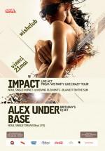 Impact & Alex Under Base în Club Wish din Constanţa