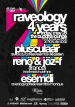 Aniversare Raveology la The Buddha Lounge din Bucureşti