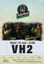 Concert VH2 în Jukebox Club din Bucureşti