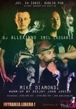 Mike Diamondz, Emil Lassaria & DJ Allexinno la Dublin Pub din Iaşi