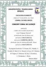 Concert Coral de Licenţă la Centrul Cultural Reduta din Braşov