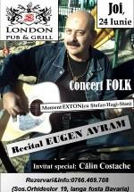 Concert Eugen Avram la London Pub & Grill din Bucureşti