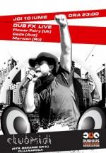 Dub Fx la Club Midi din Cluj-Napoca
