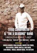 Concert Tituş Constantin & The 5 Seasons Band în Club Live din Câmpina