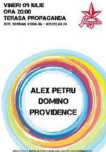 Alex Petru, Domino & Providence la Propaganda din Bucureşti
