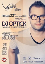 DJ Optick în Club Vision din Neptun