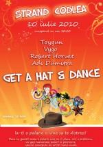 Get a hat & dance la Strandul Codlea din Codlea
