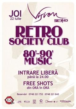 Retro Society Club în Club Vision din Neptun