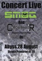 Concert Smog & Crosshair la Club Abyss din Oradea