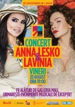 Concerte Anna Lesko & Lavinia la Galleria Mall din Suceava