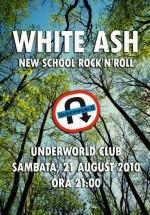 Concert White Ash în Club Underworld din Bucureşti
