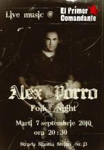 Concert Alex Porro în El Primer Comandante din Bucureşti