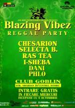 Blazing Vibez Reggae Party în Globlin Club din Bucureşti