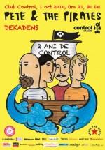 Concert Pete & The Pirates în Club Control din Bucureşti