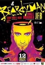 Beardyman, JFB, Jungle Drummer, Ganja White Night, Hijack & Snow în Club Fabrica din Bucureşti