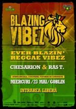 Blazing Vibes în Globlin Club din Bucureşti