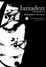Concert Jazzadezz în Club Prometheus din Bucureşti