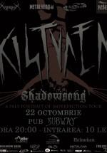 Concert Kistvaen în Pub Subway din Bacău