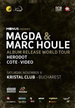 Magda, Marc Houle & Herodot la Kristal Glam Club din Bucureşti