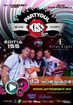 Partydul Kiss FM în After Eight din Cluj-Napoca