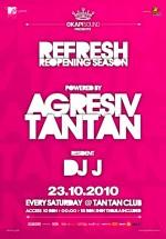 Refresh Reopening Season în Club Tan Tan din Bucureşti