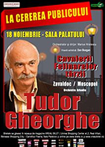 Tudor Gheorghe – Cavalerii felinarelor târzii la Sala Palatului din Bucureşti