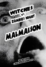 Witches vs Zombies Night la Mal Maison din Bucureşti