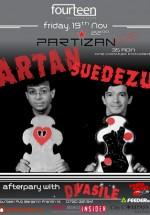 Concert Artan & Suedezu în Club Fourteen din Bucureşti