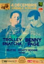 Benny Page & Trolley Snatcha la Arenele Romane din Bucureşti