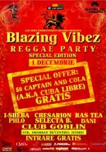 Blazing Vibez Special Edition în Globlin Club din Bucureşti