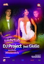 Concert DJ Project feat Giulia la Club Wish din Constanţa